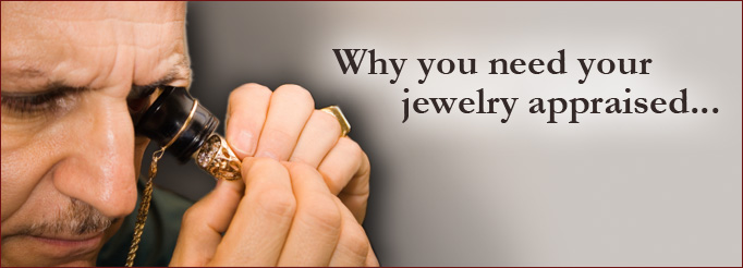Why you need your jewelry appraised